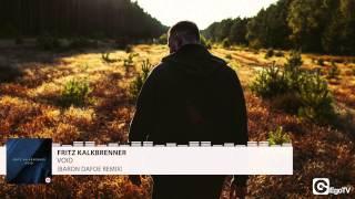 FRITZ KALKBRENNER - Void (Baron Dafoe Remix)
