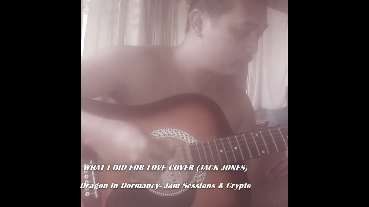 What I Did For Love Cover (Jack Jones)