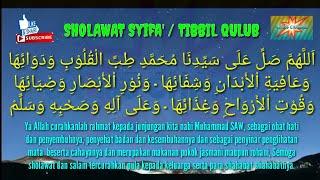 SHOLAWAT SYIFA - SHOLAWAT TIBBIL QULUB - SHOLAWAT PENGOBAT HATI (PENENANG HATI DAN PIKIRAN)