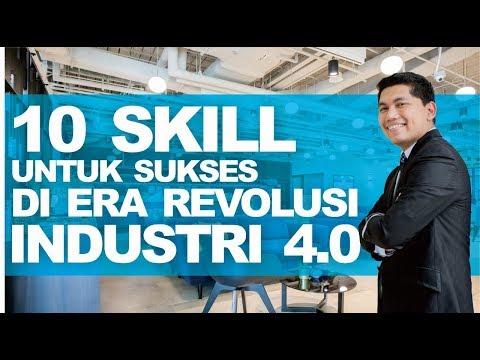 10 Skill yang wajib dimiliki untuk sukses di era Revolusi Industri 4.0