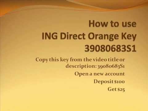How to Use ING DIRECT CANADA Orange Key 39080683S1 to get a $25 Referral Bonus - Voice Over