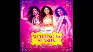 "Gambar cover Shilpa Shetty: ""Wedding Da Season"" Video Song 