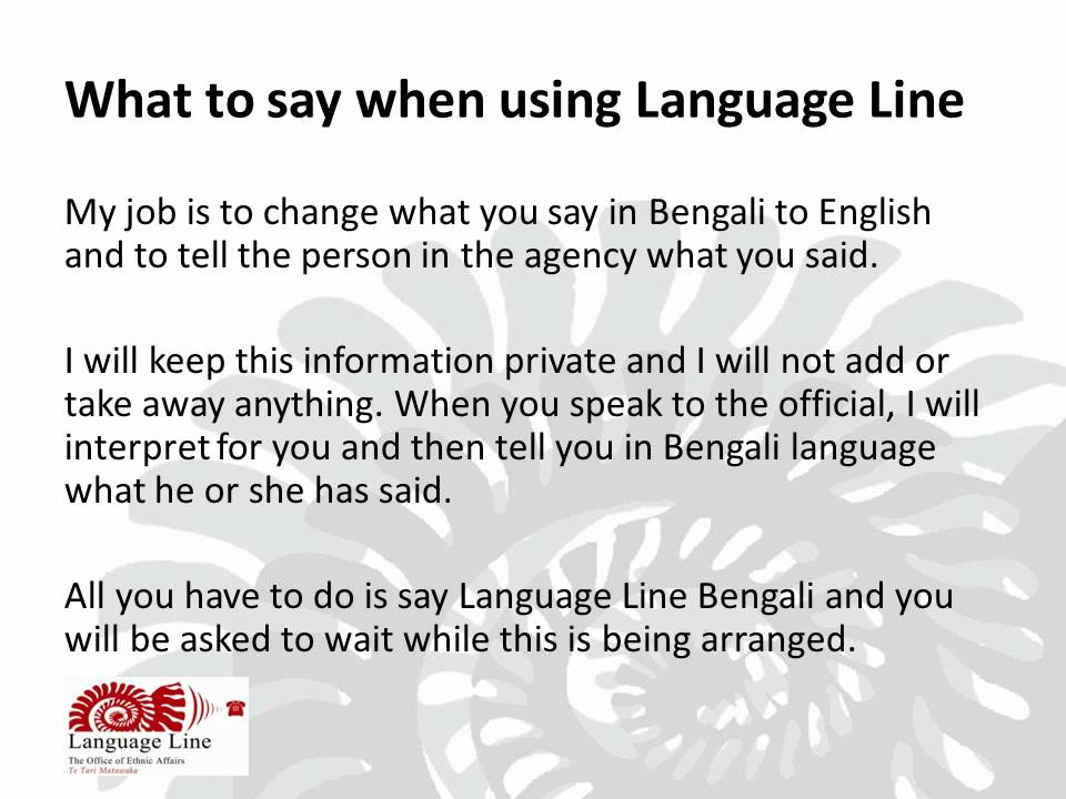 What to say when using Language Line - Bengali