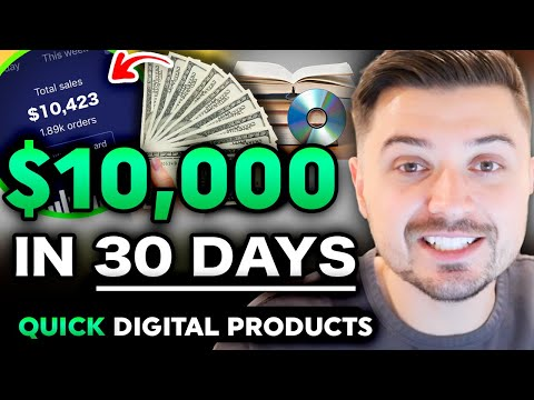 START A $10K/MONTH Digital Product Business (FAST)!   How To Make Money Selling Digital Products