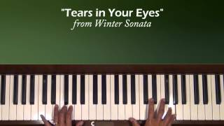 Tears in Your Eyes Winter Sonata Piano Tutorial