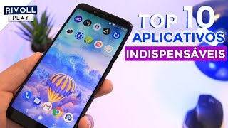 TOP 10 APPs INDISPENSÁVEIS para Android