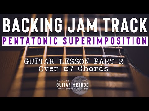 Pentatonic Superimposition - Guitar Lesson Part 2 - Over m7 Chords - BACKING TRACK
