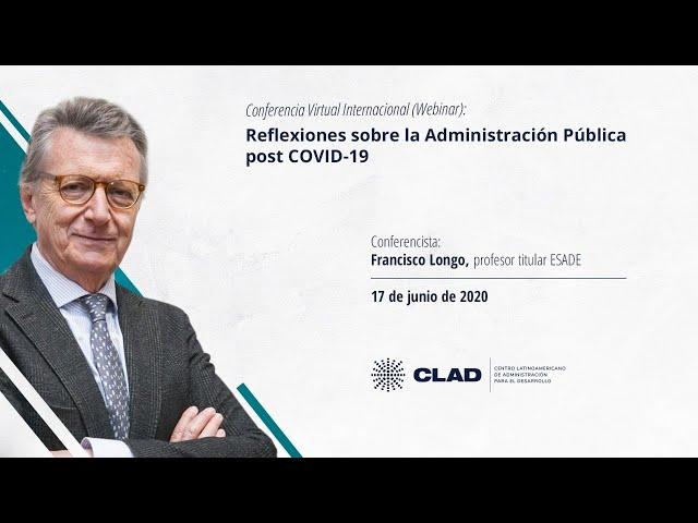 #WebinarCLAD Reflexiones sobre la Administración Pública post Covid-19