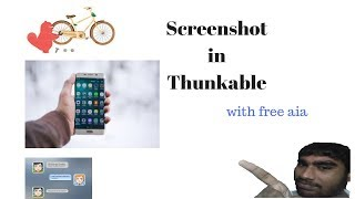 How to take Screenshot in Thunkable / app inventor with free aia (Hindi)