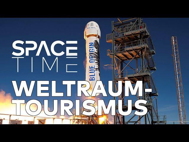 Weltraumtourismus - Raumfahrt für alle | SPACETIME Doku
