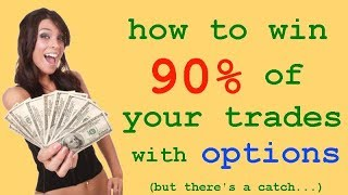 How to win 90% of your trades with options. (but there's a catch...) // trading strategies delta
