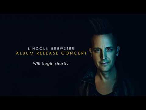 Lincoln Brewster - God Of The Impossible (Album Release Concert)