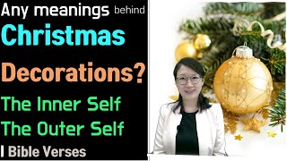 [Christmas#5] Meanings behind Christmas Decorationsl The Temple, The Glory & the Bride of the Lord