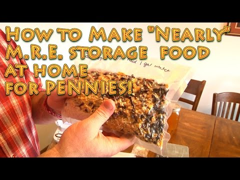 How to Make Long Term Nearly MREs for PENNIES - storage food - emergency food