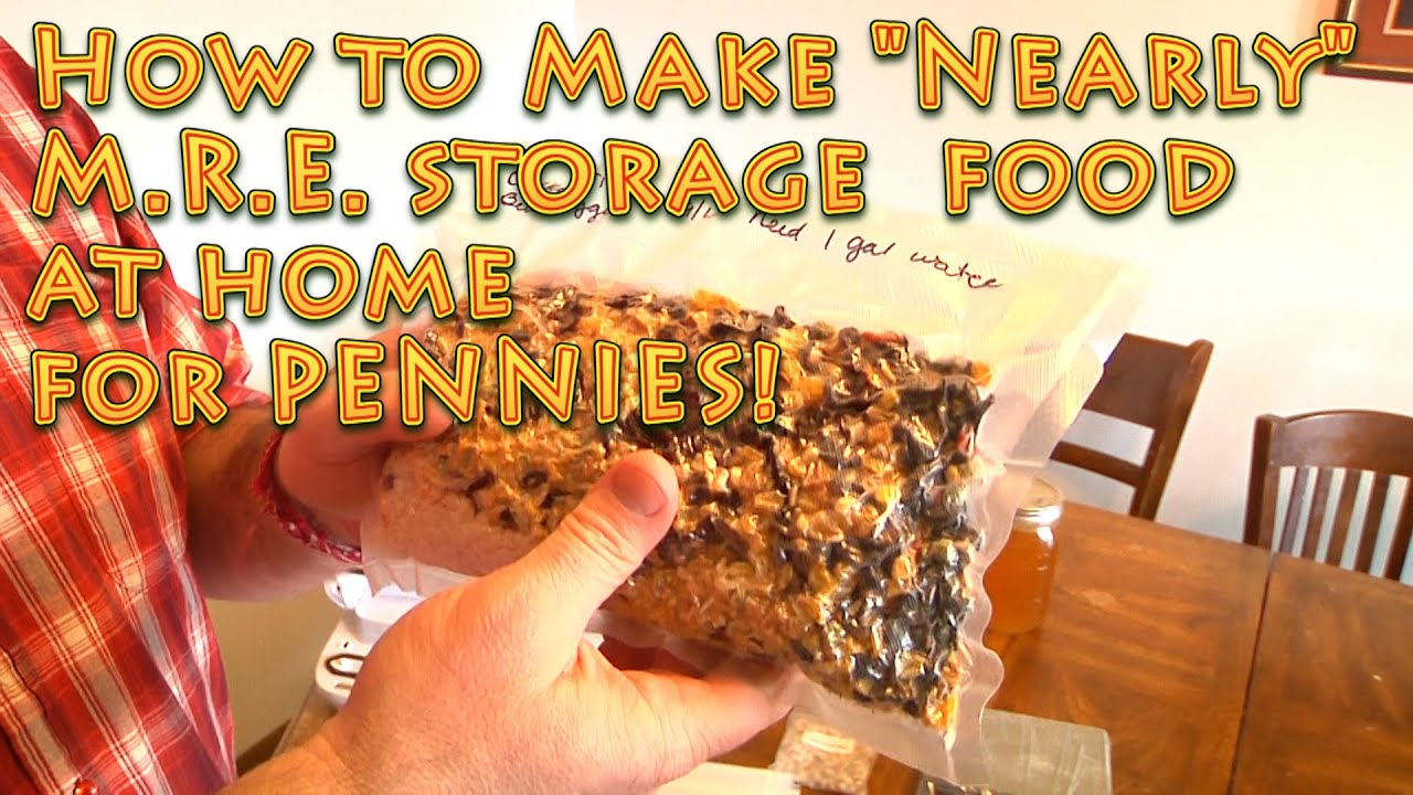How to Make Long Term Nearly MREs for PENNIES - storage food - emergency food  sc 1 st  YouTube & How to Make Long Term Nearly MREs for PENNIES - storage food ...