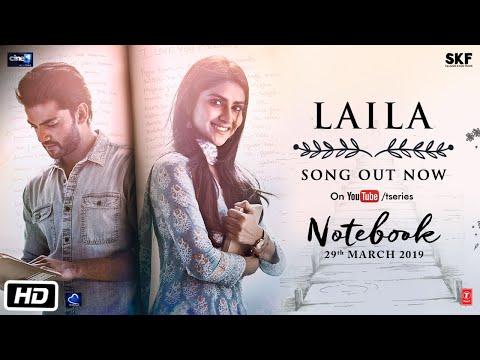 Laila soulful love song. Dhvani Bhanushali's | Notebook Movie