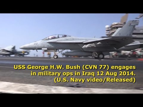 USS Bush (CVN 77) Iraq Air Ops 12 Aug 2014