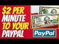EARN $2 PER MINUTE Right NOW 🚀Fast PayPal Money🚀 2019-2020 🚀🚀🚀