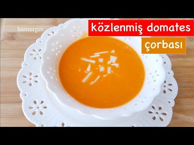 ko?zlenmis? domates c?orbas? dünyan?n en lezzetli çorba tarifi