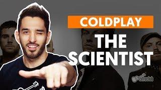 THE SCIENTIST - Coldplay (aula de violão completa)