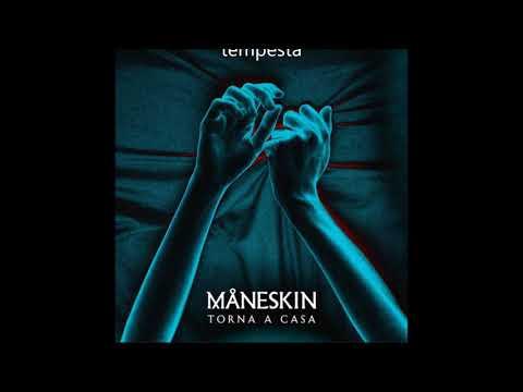 Torna a casa - Maneskin (testo + audio) - Official audio