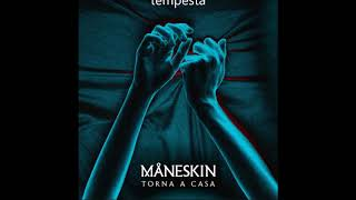 Torna a casa - Maneskin (testo + audio) - Official audio