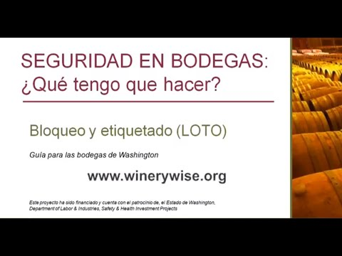 WWIF: Washington Wineries Safety on Lock out tag out (LOTO)  -  Spanish