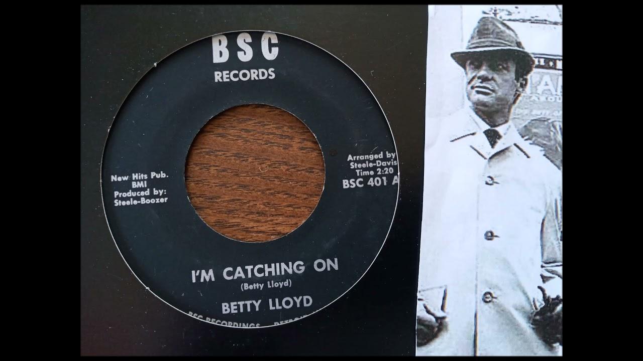 BETTY LLOYD - I'M CATCHING ON
