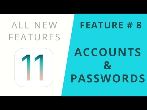 iOS 11 Features | Accounts & Passwords | Feature #8