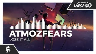Atmozfears - Lose It All [Monstercat Release]