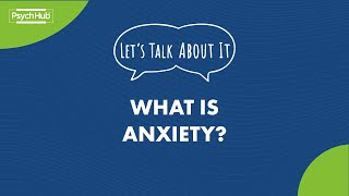#LetsTalkAboutIt: What is Anxiety?