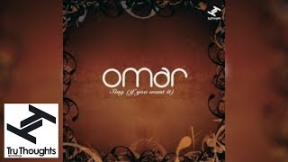 Video Omar - Sing (If You Want It) (Full Album Stream) download MP3, 3GP, MP4, WEBM, AVI, FLV November 2017