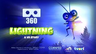 Lightning: A VR Story  360