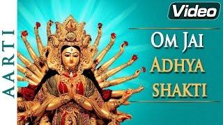 Om Jai Adhya Shakti | Ambe Maa Ni Aarti | Maa Durga - Popular Bhakti Songs