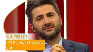 28 il çəkən həsrətə son! (Bizimləsən)