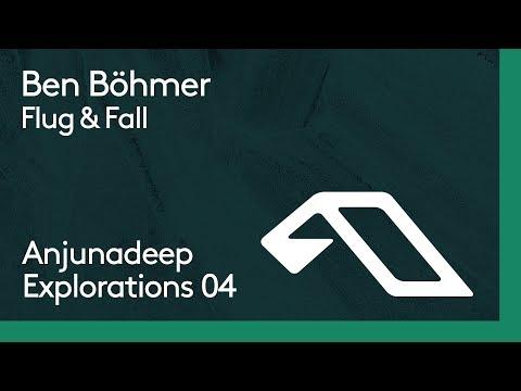 Ben Böhmer - Flug & Fall
