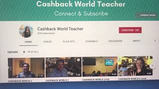 CASHBACK WORLD    200 Subscribers now on Cashback Teacher Channel - thank you!!!!
