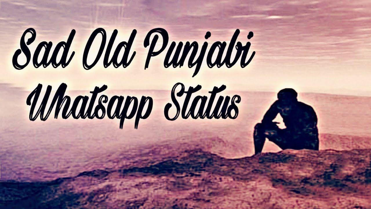 sad old punjabi song whatsapp status - YouTube