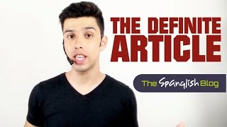 Spanish for Beginners - The definite article