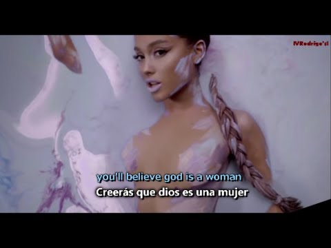 Ariana grande - God is a woman [Lyrics y Subtitulos en Español] Video Official