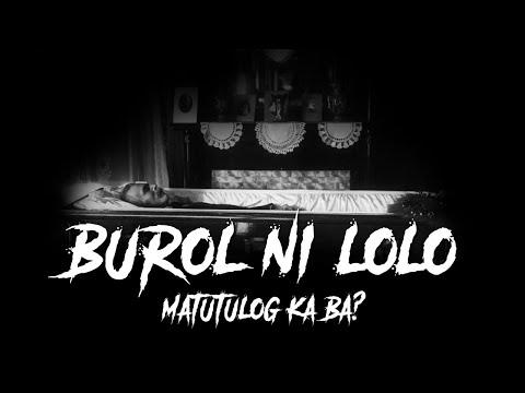"Burol ni Lolo - ""Matutulog ka pa ba sa burol ng iyong lolo?"""
