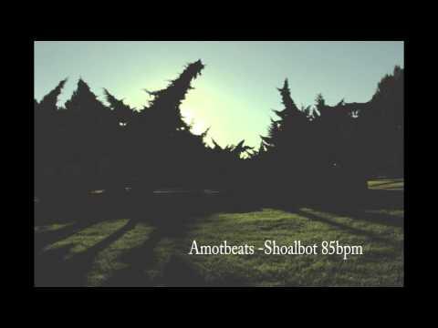 AMOTBEATS  Shoalbot 85bpm instrumental