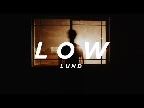 ℒund - low (lyric video)