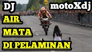 Download Lagu DJ SLOW AIR MATA DI PELAMINAN Versi Moto REMIX TERBARU 2019!!! mp3
