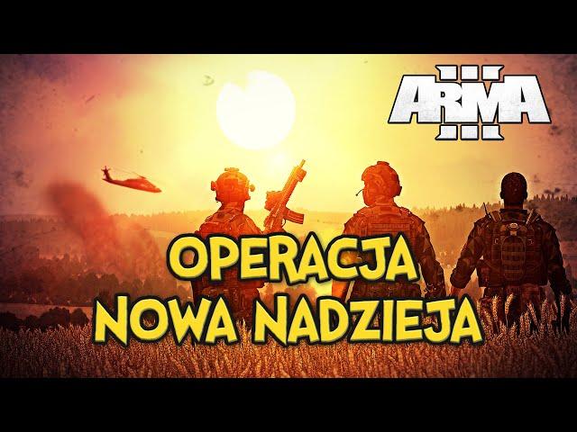 ARMA 3 RP   WIELKI CO-OP   OPERACJA: NOWA NADZIEJA   PL