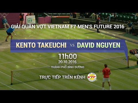 KENTO TAKEUCHI VS DAVID NGUYEN - MEN'S FUTURE 2016 | FULL