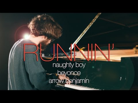 """Runnin' (Lose It All)""  - Naughty Boy ft.Beyoncé, Arrow Benjamin (Piano Cover) - Costantino Carrara"