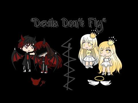 Devils Don't Fly // GLMV // 200+ Subscriber Special
