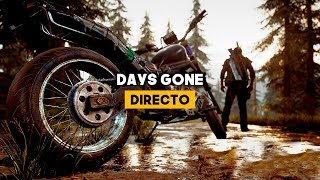 DIRECTO: Days Gone en PLAYSTATION 4 PRO