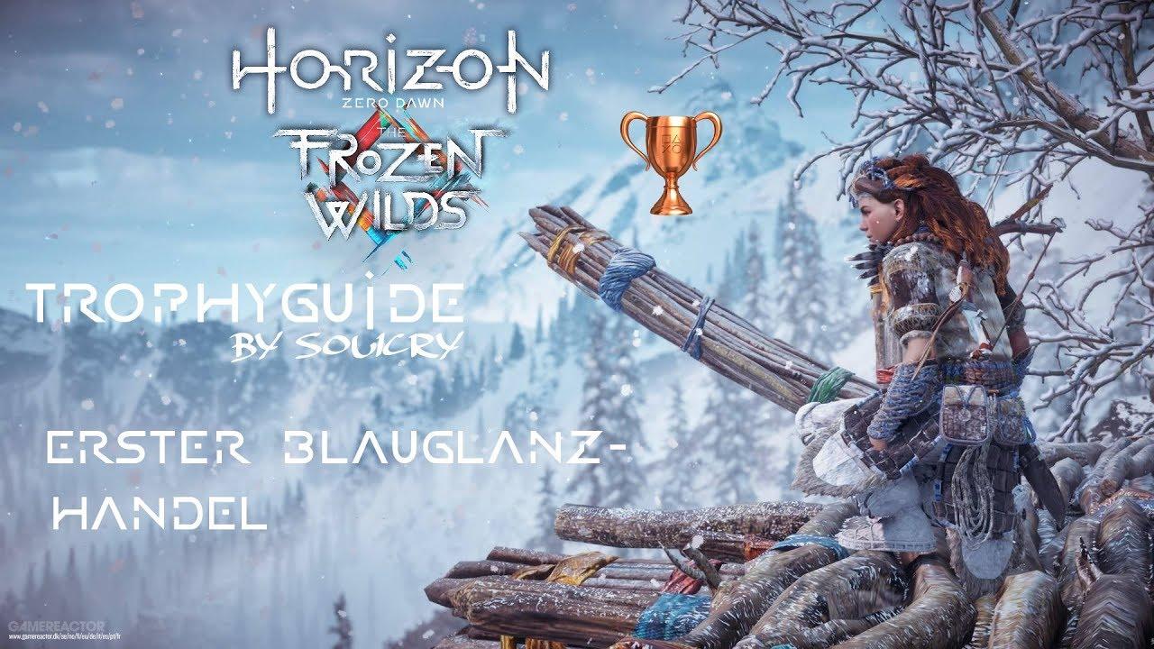 Horizon Zero Dawn Blauglanz Karte.Horizon Zero Dawn Trophyguide Ps4 Deutsch Bronze Erster Blauglanzhandel